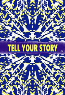 Tell Your Story by Vincent J. Newman