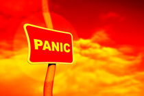 Red Panic sign by Steve Ball