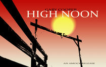 High Noon von Michael DeBlanc