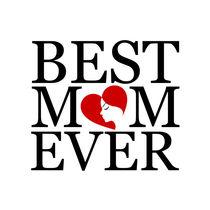 Best mom ever  von Shawlin Mohd