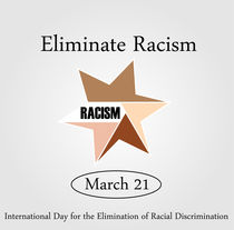 No Racism- Graphic showing unity- International day for the elimination of Racism- March 21  von Shawlin Mohd