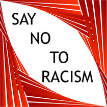 Say no to racism  by Shawlin Mohd