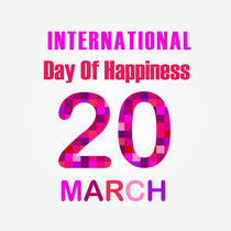 International Day of Happiness- Commemorative Day March 20 von Shawlin Mohd