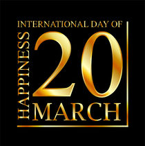 20 March- International Day of Happiness by Shawlin Mohd