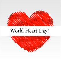 World Heart Day  von Shawlin Mohd