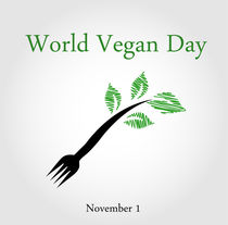 Seedling from a fork- World vegan day November 1  by Shawlin Mohd
