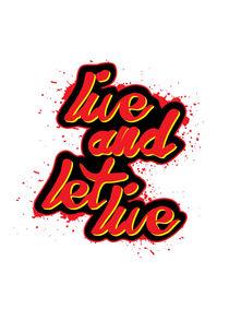 Live and let live von durro