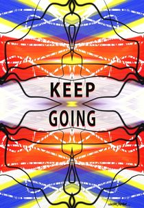 Keep Going by Vincent J. Newman