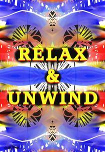 Relax & Unwind von Vincent J. Newman