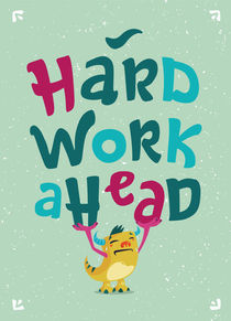 Hard-work-ahead