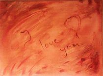Liebeserklärung von Victoria  Fortunato-Liebetrau