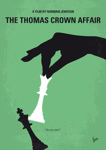 No689 My The Thomas Crown Affair minimal movie poster by chungkong