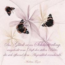 'Das Glück ist ein Schmetterling .....' von Chris Berger