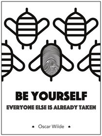 """Be yourself; everyone else is already taken"" - Oscar Wilde von deardear"