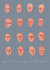 Which face do you choose today by Inken Gäbel