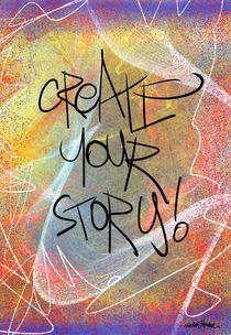 Create Your Story von Vincent J. Newman