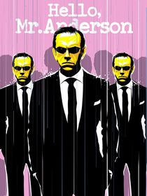 Hello Mr Anderson agent Smith art print by Goldenplanet Prints