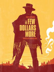 For a few dollars more movie inspired von Goldenplanet Prints