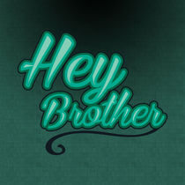 Hey Brother von berwies