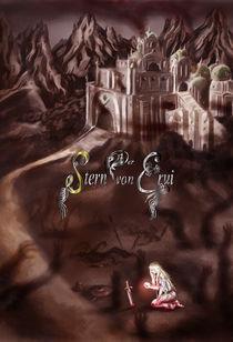 Der Stern von Erui, Buch 2 von Dorothee Rund