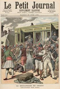 Bandits in the Orient: Arrests on a Train von Henri Meyer