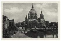 Berlin, Dom und Friedrichsbrücke / Fotopostkarte, um 1935 by AKG  Images