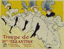 Toulouse-Lautrec / Troupe Eglantine / Plakat von AKG  Images