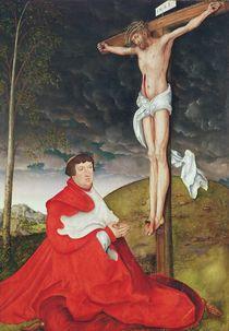 Albert, Cardinal Elector of Mainz at the foot of the Cross von Lucas, the Elder Cranach