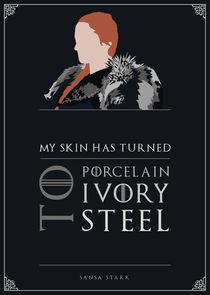 Sansa Stark - Minimalist Quote Poster by mequem design