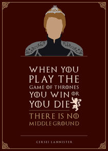 Cersei Lannister - Minimalist Quote Poster by mequem design