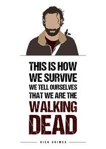 Rick Grimes - Minimalist Quote Poster von mequem design