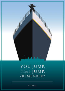 Titanic - Minimalist Quote Poster by mequem design