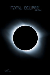 Total Eclipse Wyoming - Corona  von Ruth Klapproth
