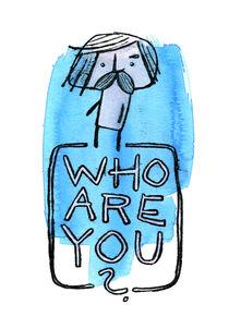 Wer bist Du? (Who are you?) von Frank Schulz