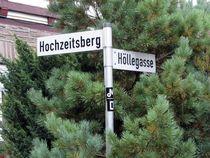 Schild - Hochzeitsberg / Höllegasse von Angelika Keller