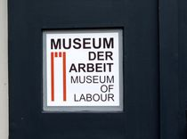 Schild - Museum der Arbeit von Angelika Keller