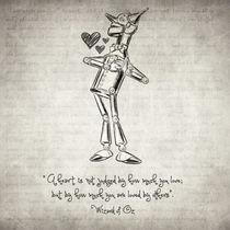 Tin Woodman - Wizard of Oz Quote von zapista