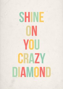 Shine On You Crazy Diamond by olaartprints