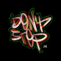 Don'tStop Poster by Vincent J. Newman
