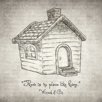 There's no place like home by olaartprints