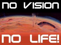 Mars: No vision. No life! by Christian Seebauer