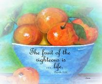 The Fruit of the Righteous von eloiseart