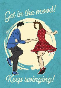 Get in the mood - keep swinging! von Klaus Schmidt