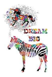 Dream big von Cindy Shim