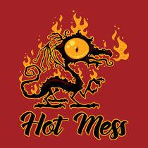 Hot Mess Crispy Dragon by John Schwegel