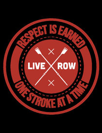 Respect Is Earned One Stroke Last A Time by Richard Rabassa