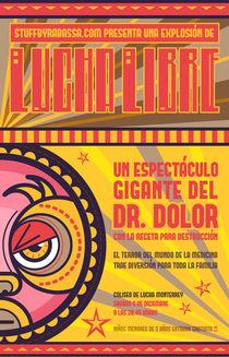 Lucha Libre - Dr. Dolor by Richard Rabassa