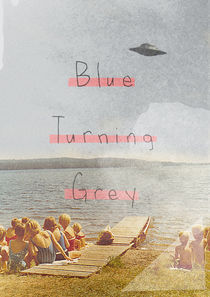 Blue Turning Grey von Ju Ulvoas