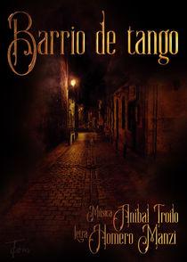 Barrio de tango von Carlos Enrique Duka
