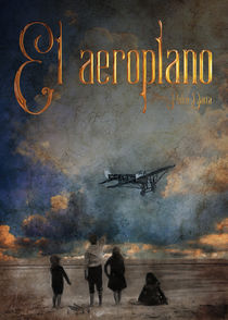 El aeroplano by Carlos Enrique Duka